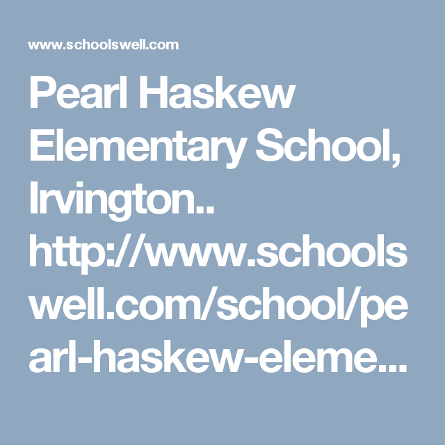Pearl Haskew Elementary School, Irvington.. http://www.schoolswell ...