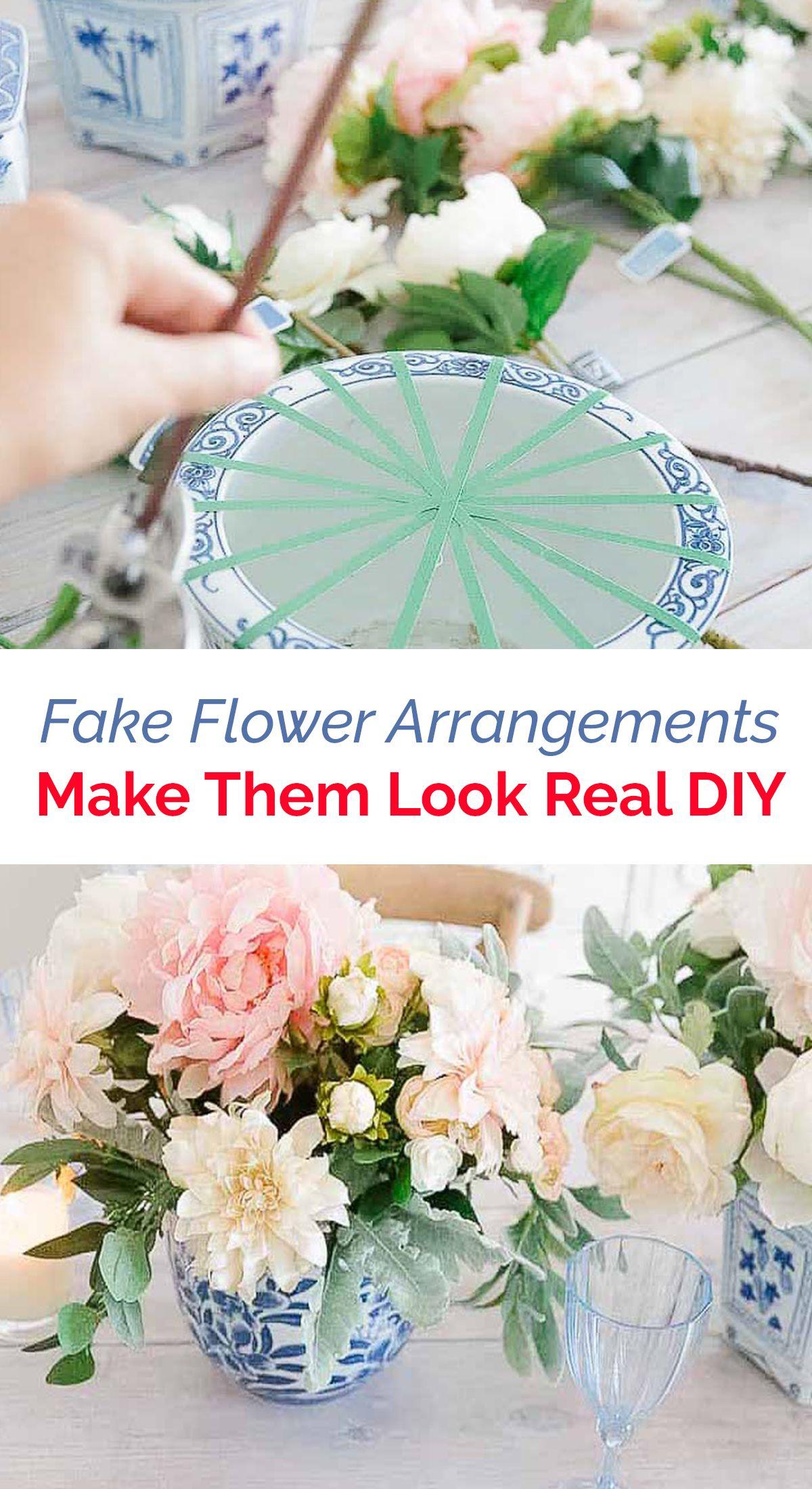 Fake flower arrangements make them look real diy fake