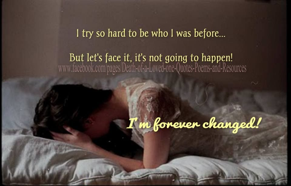 I'm forever changed.