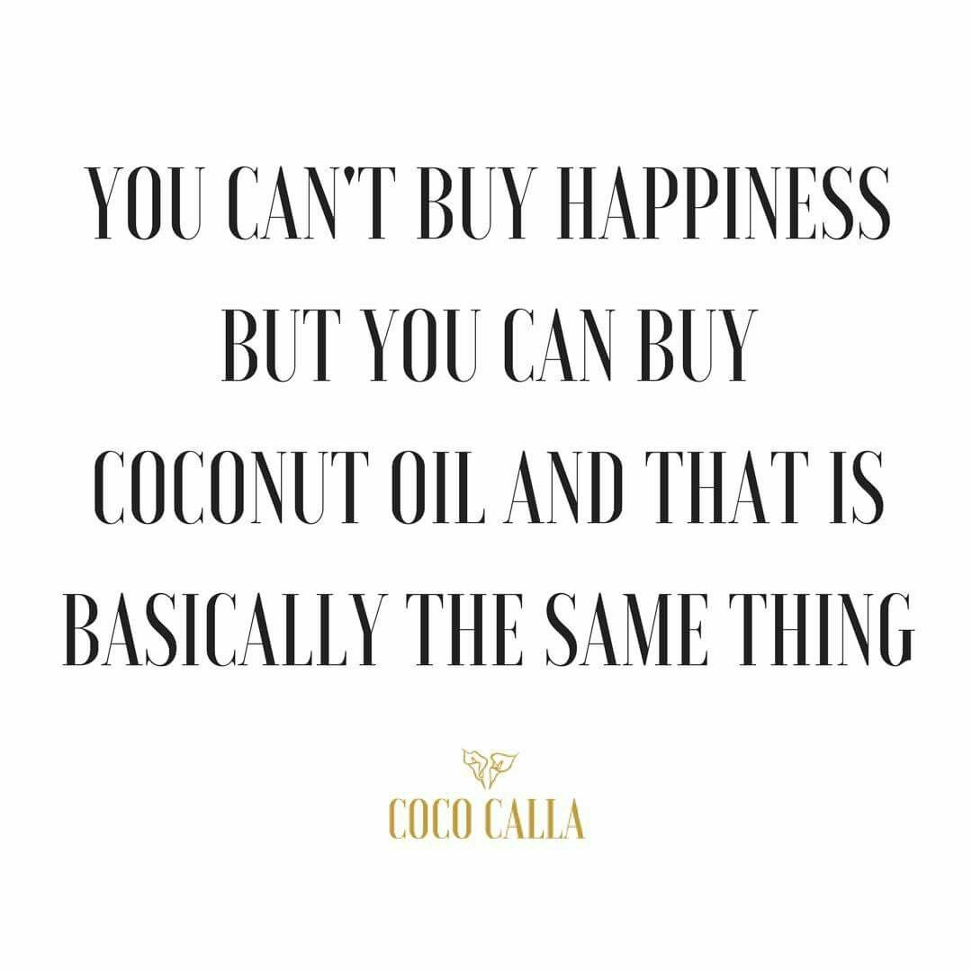 Oil Quote Coconut Oil Quotes  Coconut Oil Is Life  Coco Calla Organic
