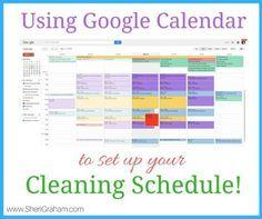 Verwenden von Google Kalender zum Einrichten Ihres Reinigungsplans - Sheri Graham: Wir helfen Ihnen, mit Absicht und Zweck zu leben!