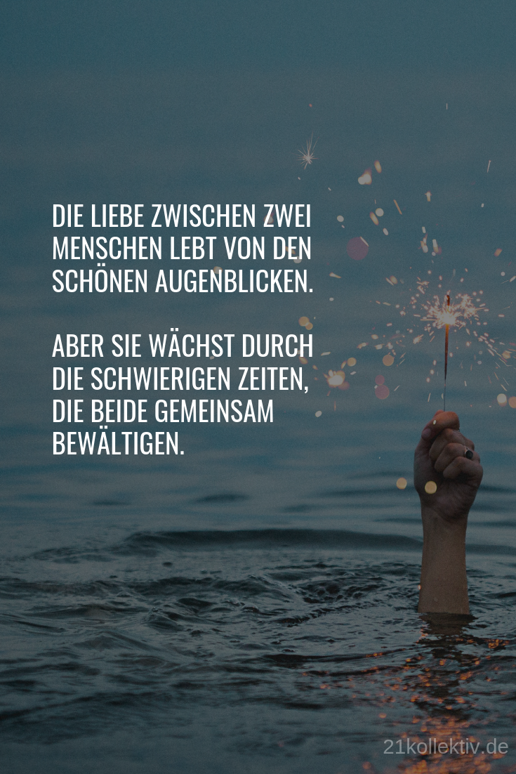 The very best wisdom of life ever love-Die allerbesten Lebensweisheiten aller Zeiten Liebe There is staying in the going, winning in losing, in the end a new beginning.