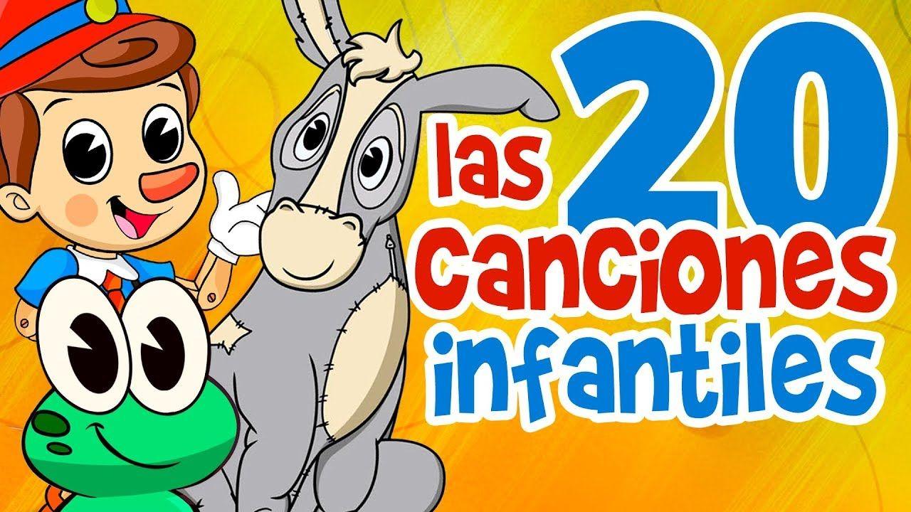 Canciones Infantiles Lo Mejor De Lo Mejor Canciones Infantiles Canciones Para Bebes Videos Infantiles