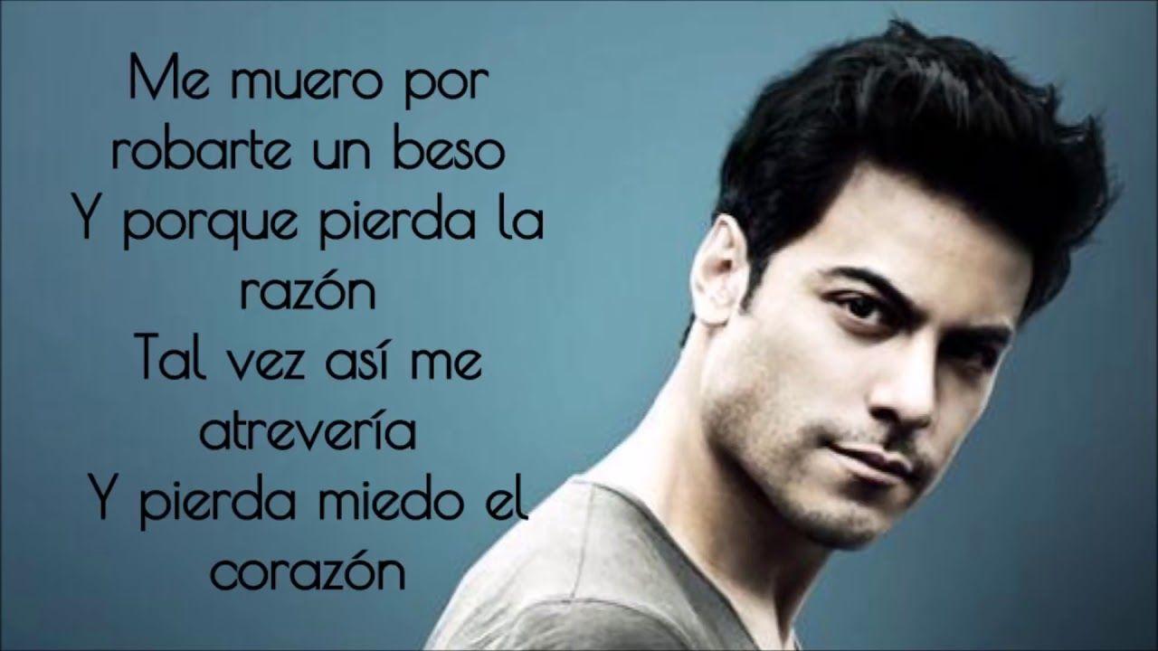 Carlos Rivera Me Muero Letra Letras De Canciones Románticas Letras De Canciones De Amor Canciones Románticas