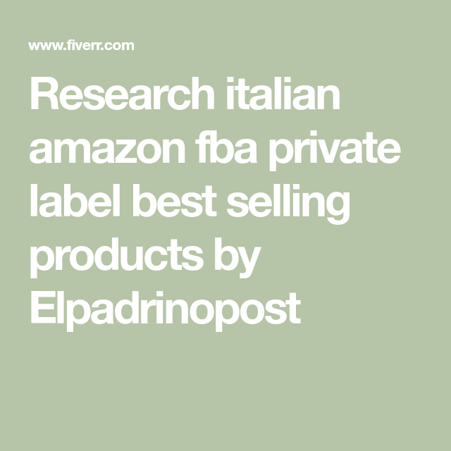 Research italian amazon fba private label best selling