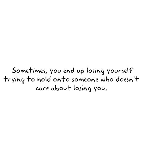 Love Finds You Quote: Sometimes, You End Up Losing Yourself Trying To Hold Onto