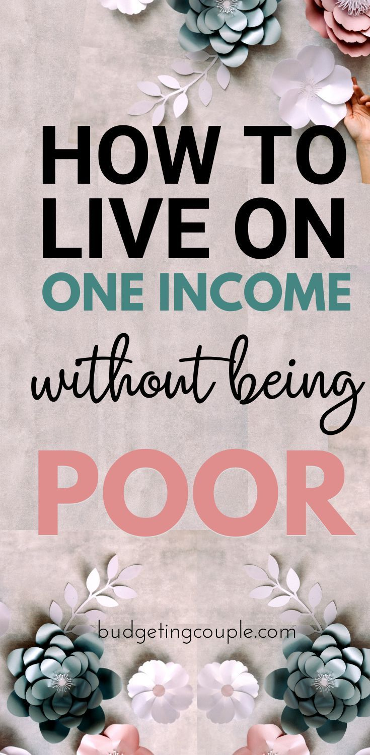 How To Live Frugally On One Income: 40+ Tips