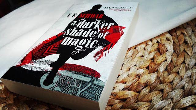Effi reads: A Darker Shade of Magic von V.E. Schwab (Shades of...
