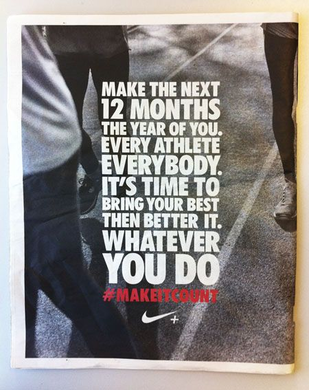 Make It Count Nike Press Ad Motivation Nike Quotes Fitness Motivation