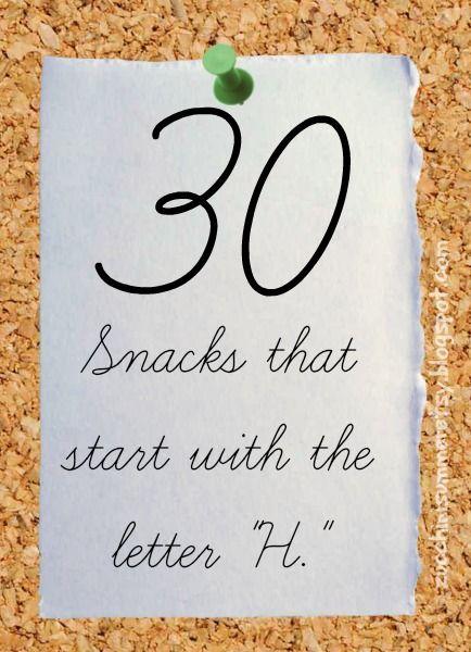 30 letter -h- snacks | for my annalise♡ | preschool, preschool
