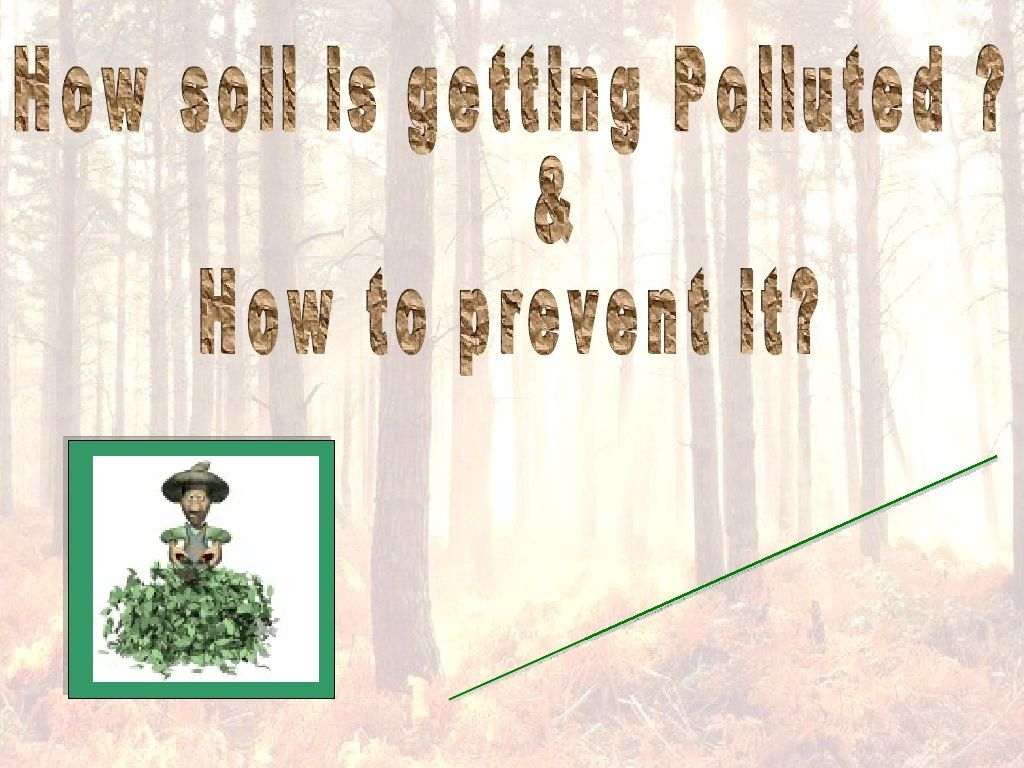 Soil Pollution By Chandan Via Slideshare With Images