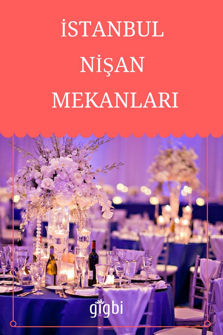 İstanbul'da En Güzel Nişan Mekanları