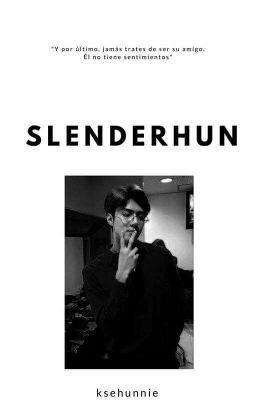 """Slenderhun tiene un cuerpo demasiado flaco"" ""A Slenderhun no le agr… #fanfic # Fanfic # amreading # books # wattpad"