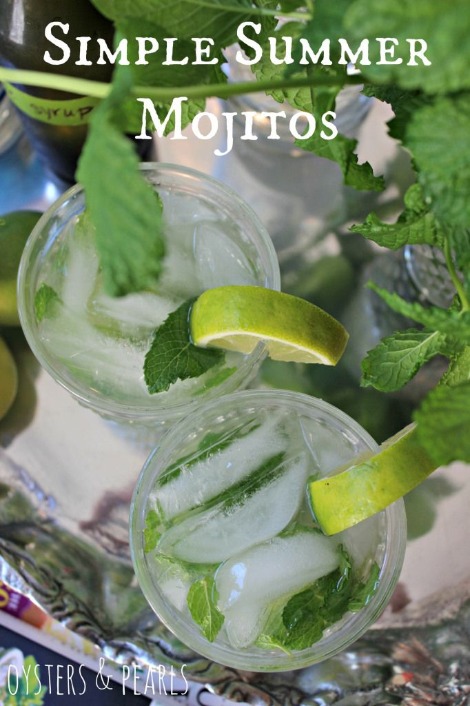 Simple Summer Mojitos | Oysters & Pearls