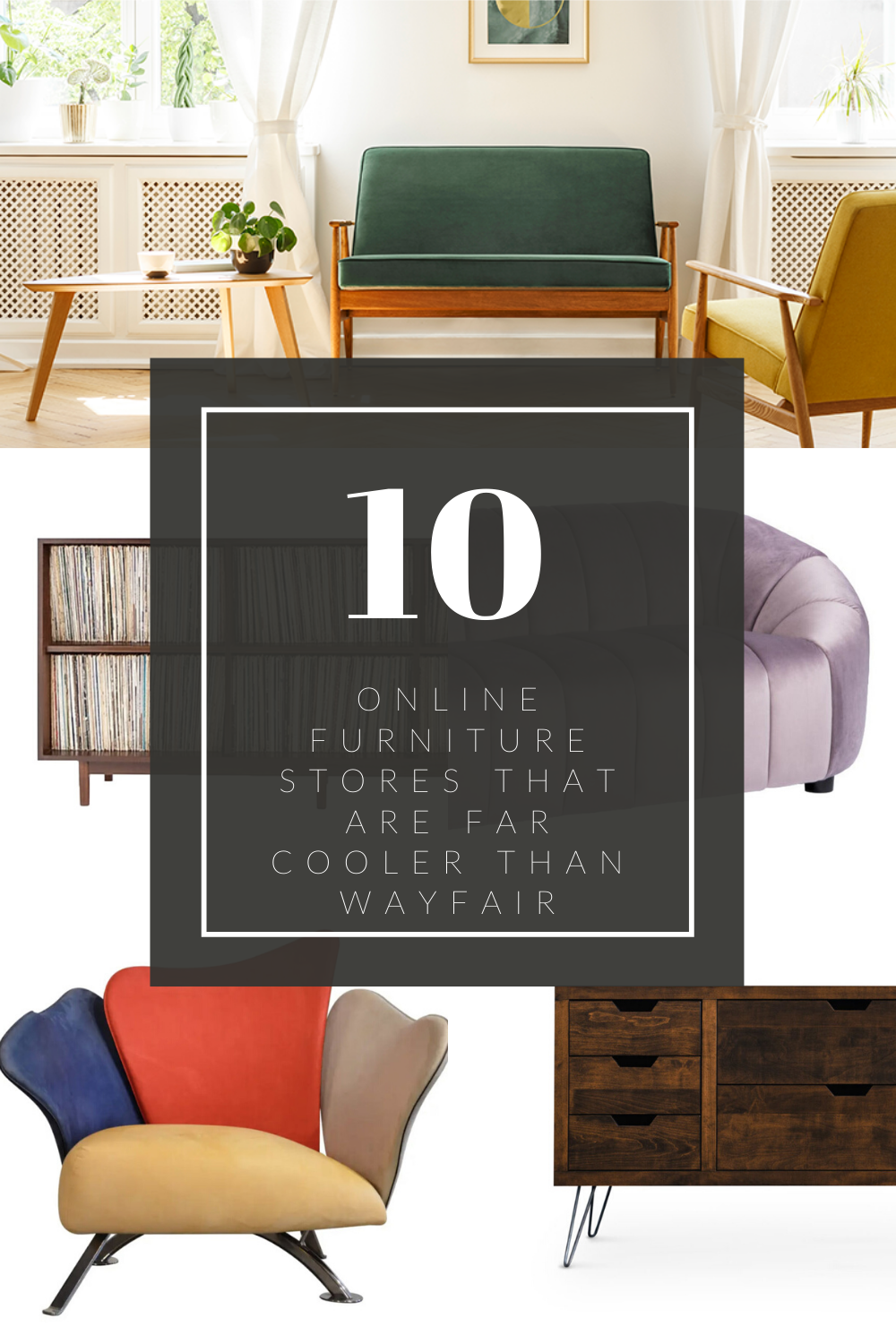 10 Online Furniture Stores That Are Far Cooler Than Wayfair Online Furniture Furniture Store Online Furniture Stores