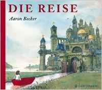Die Reise: Amazon.de: Aaron Becker: Bücher