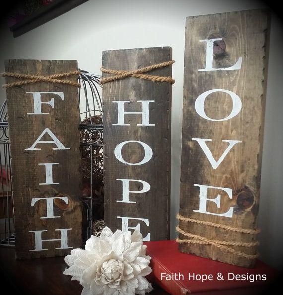Rustic Wood Sign Faith Hope Love By Faithhopedesigns1