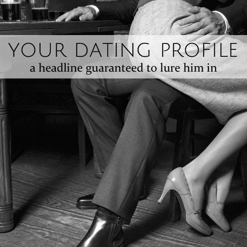 online dating profile headline tips for
