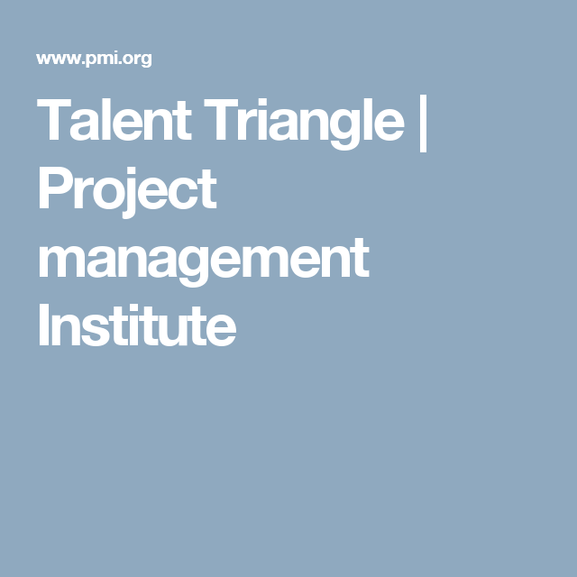Talent Triangle  Project Management Institute  Pmi