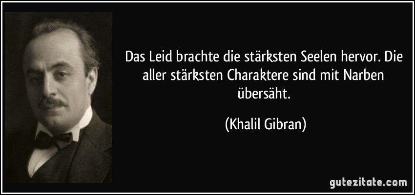 Khalil Gibran Lebensweisheiten Zitate Weisheiten Zitate Khalil Gibran Zitate