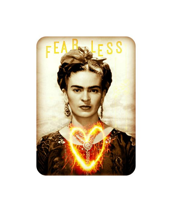 frida kahlo art print fearless quote original photomontage. Black Bedroom Furniture Sets. Home Design Ideas