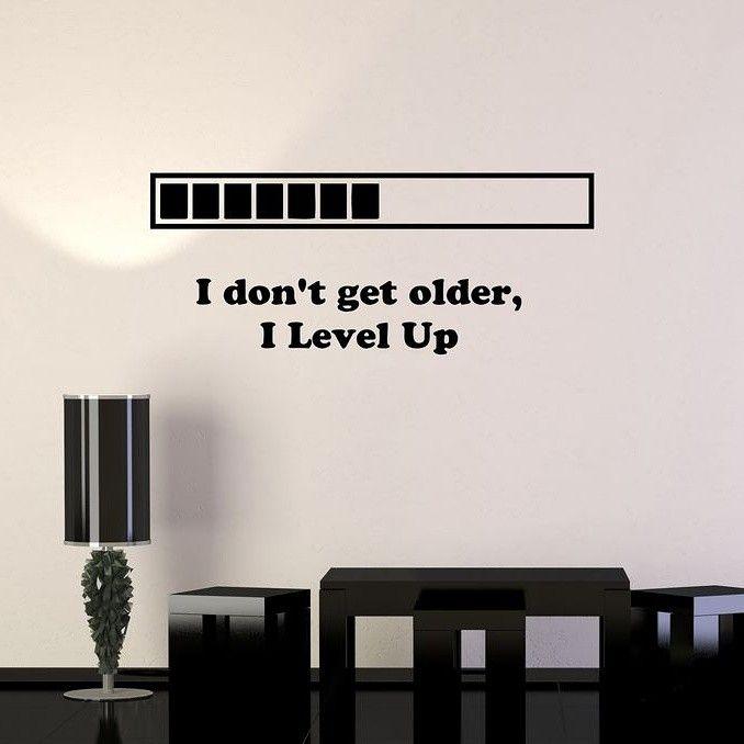 """""""I Don't Get Older, I Level Up."""" #wednesdaywisdom #levelup"""