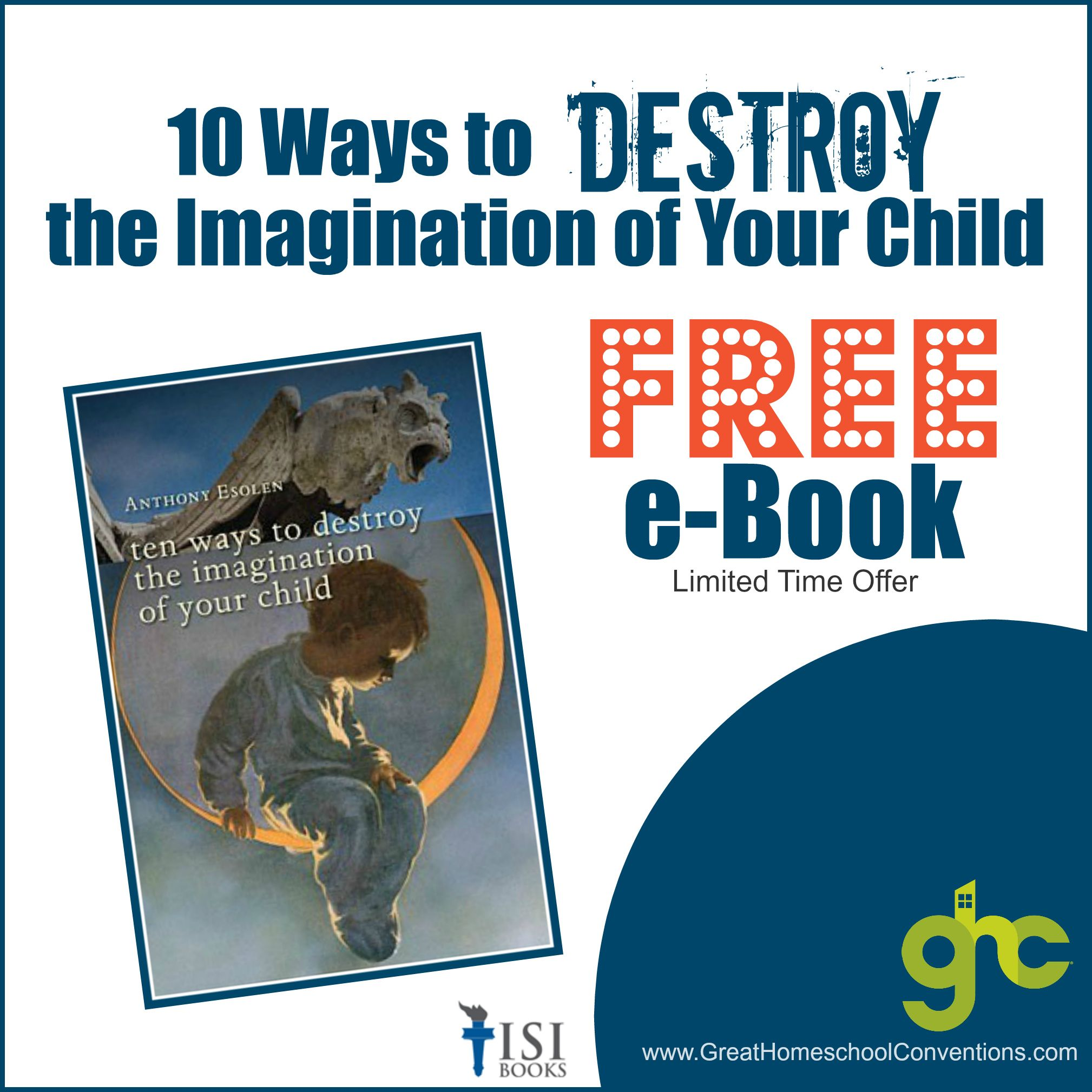 Free E Book For Parents 10 Ways To Destroy The Imagination Of Your