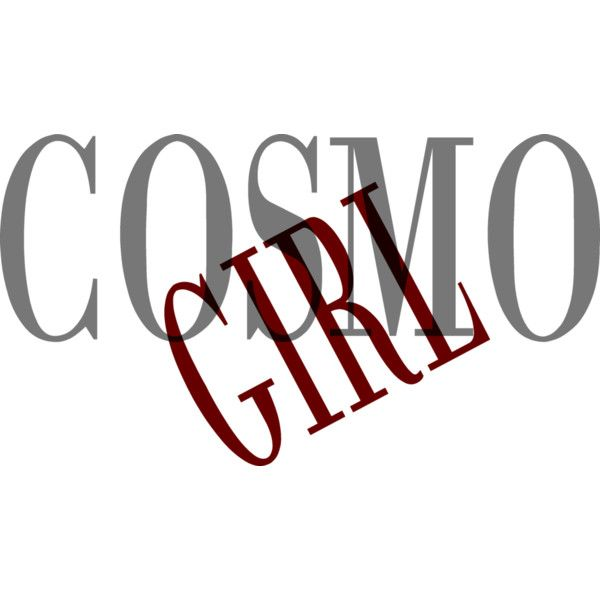 cosmo-1-text ❤ liked on Polyvore featuring text, words, quotes, backgrounds, magazine, phrases and saying