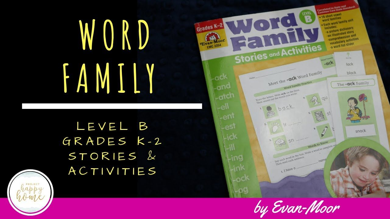 EVAN-MOOR WORD FAMILY LEVEL B WORKBOOK || First Grade