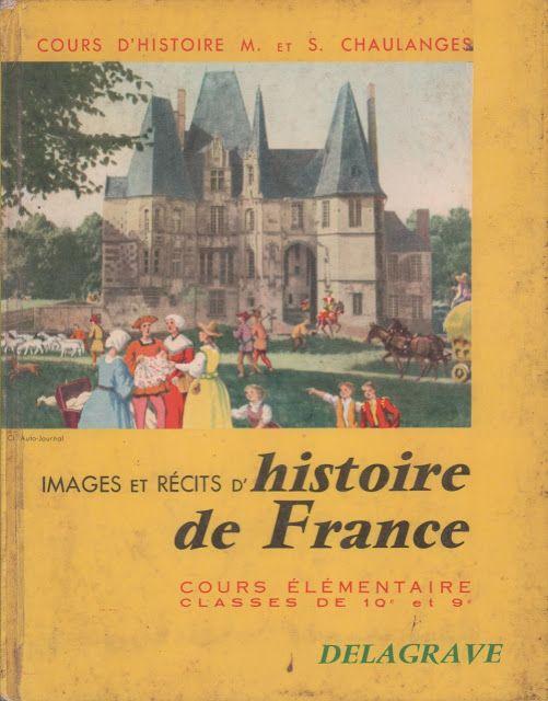 Chaulanges Images Et Recits D Histoire De France Ce1 Ce2