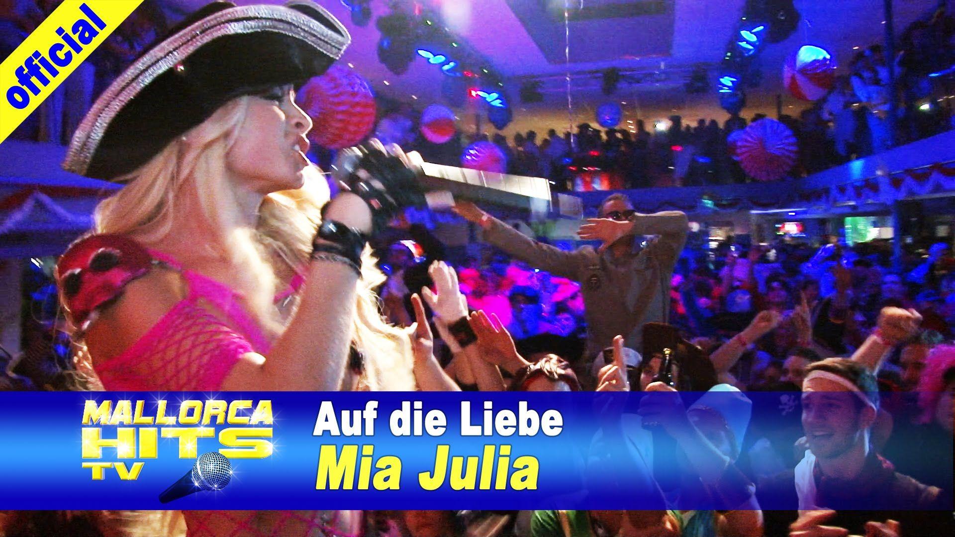 Mia Julia - Auf die Liebe - Ballermann Hits | Ballermann