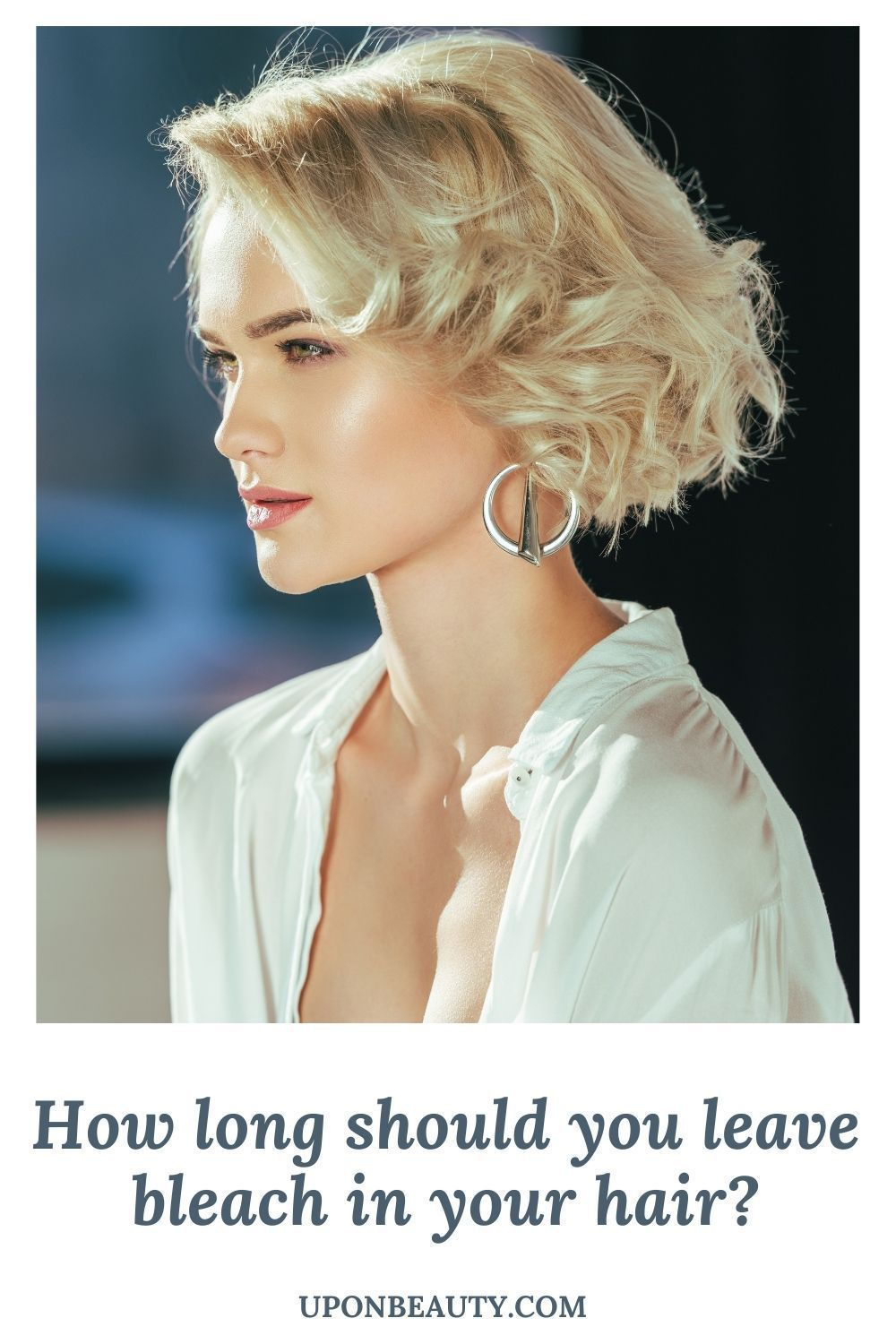 How Long Should You Leave Bleach In Your Hair Up On Beauty In 2020 Bleached Hair Up Hairstyles Your Hair