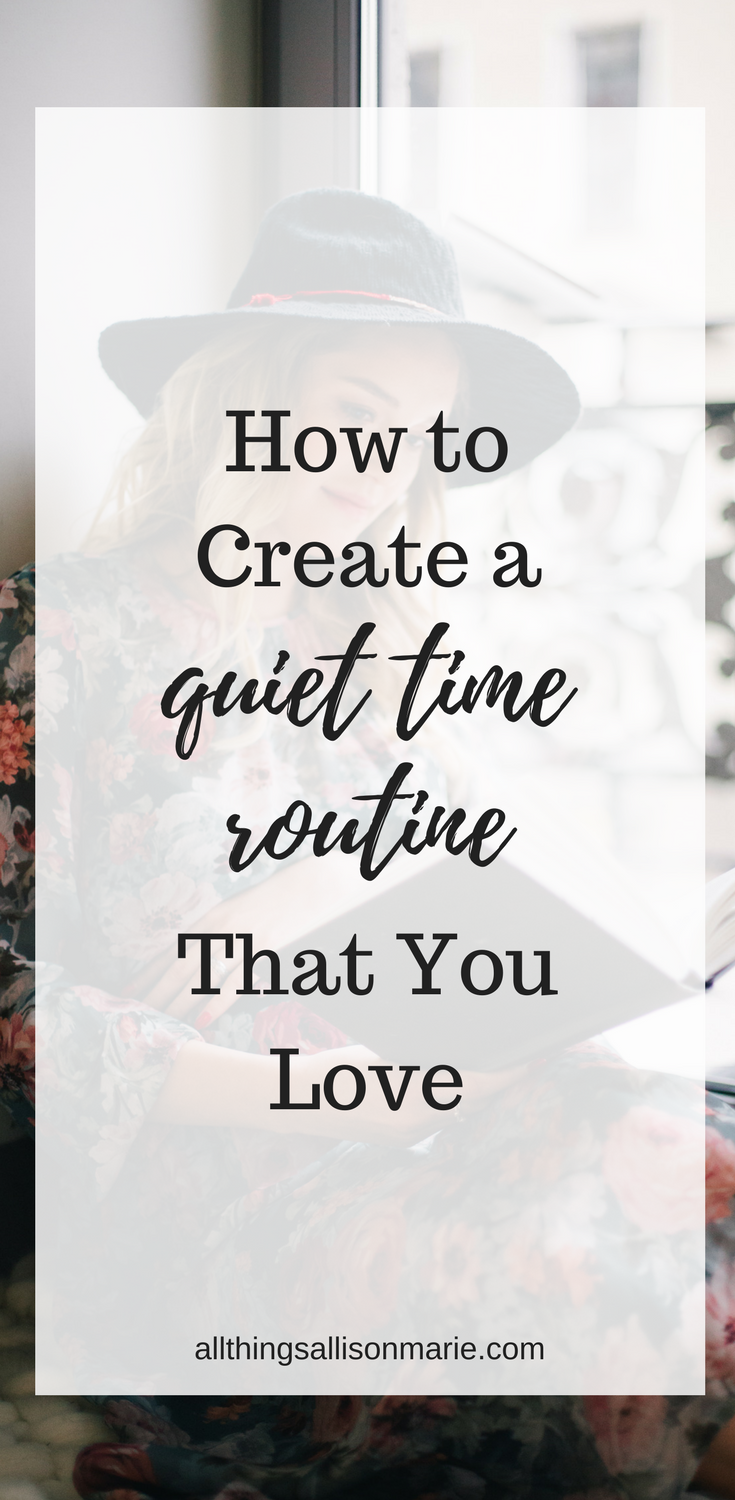 How to create the perfect quiet time routine for you! / How to enjoy your  quiet time routine. #quiettime #Biblestudy