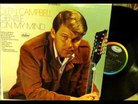 Gentle On My Mind Glen Campbell 1967 Vinyl Youtube