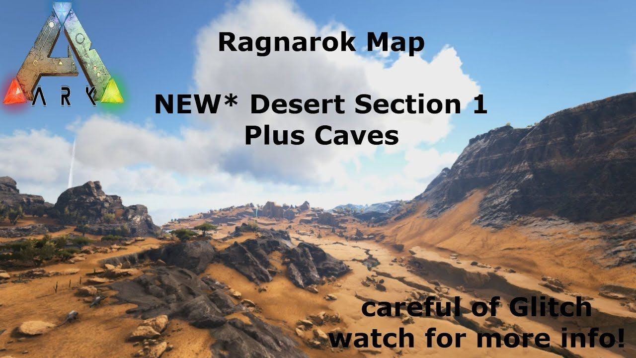 Ark Survival - Showcasing Ragnarok Desert Section 1 & desert caves