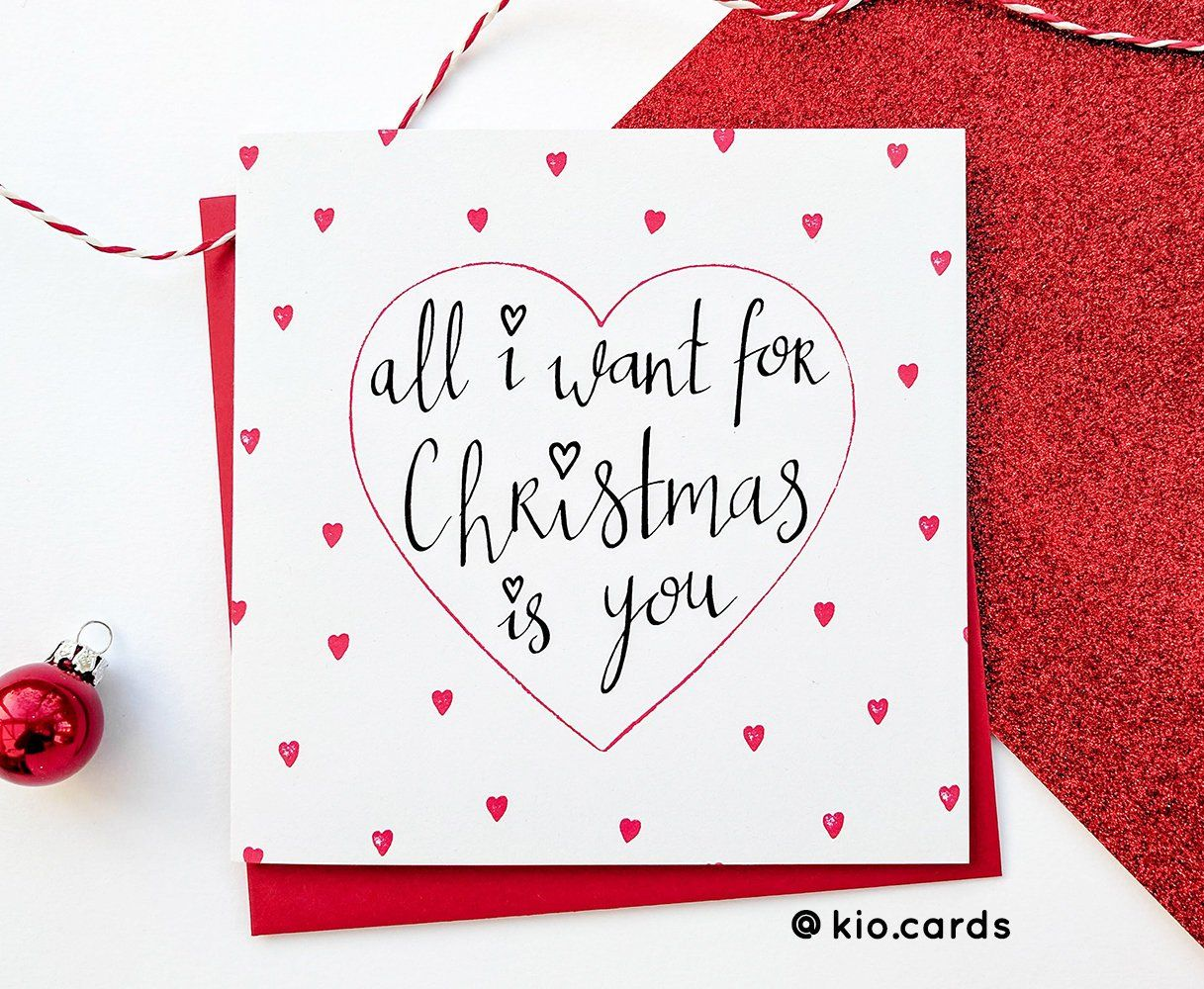 Christmas Card All I Want For Christmas Is You Boyfriend Card Girlfriend Wife Husband Romantic Card Husband Christmas Card Boyfriend Christmas Card Cards For Boyfriend