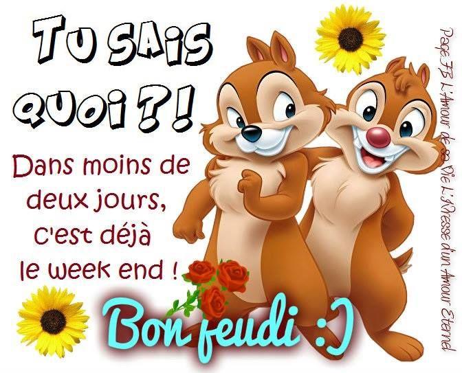 Dans Moins De Deux Jours C Est Deja Le Week End Bon Jeudi Bon