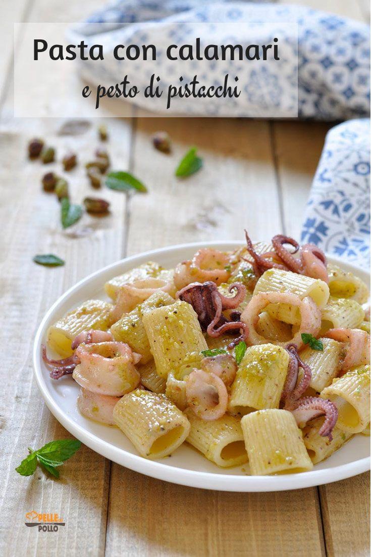 Pasta con calamari e pesto di pistacchi ricetta nel 2019 for Cucina facile ricette