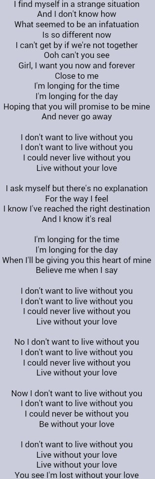 I don t want to live without you lyrics