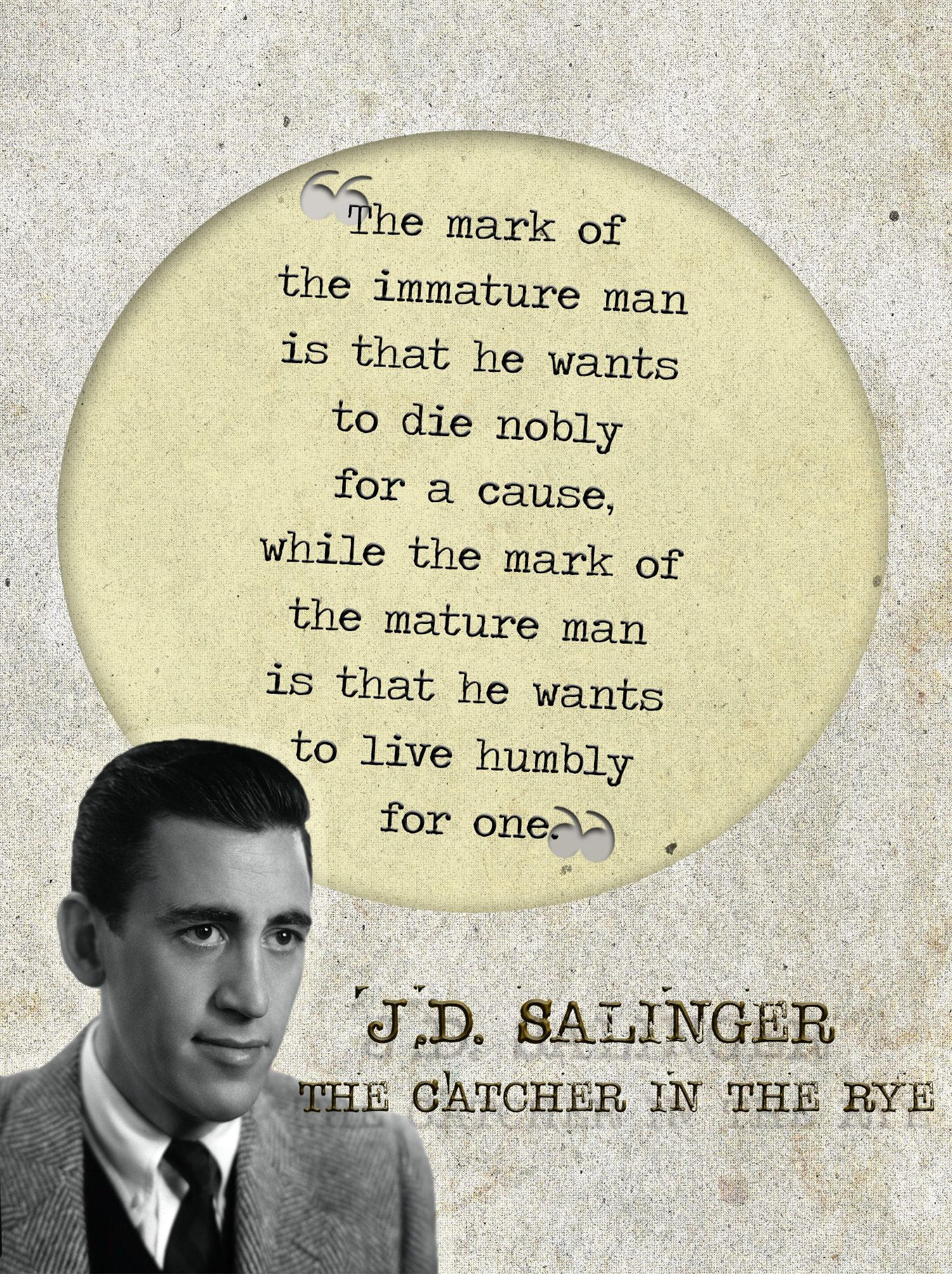 Probably My Favorite Quote In The Catcher In The Rye Catcher And
