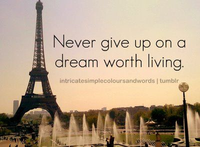 never give up | Quotes about photography, Eiffel tower ...