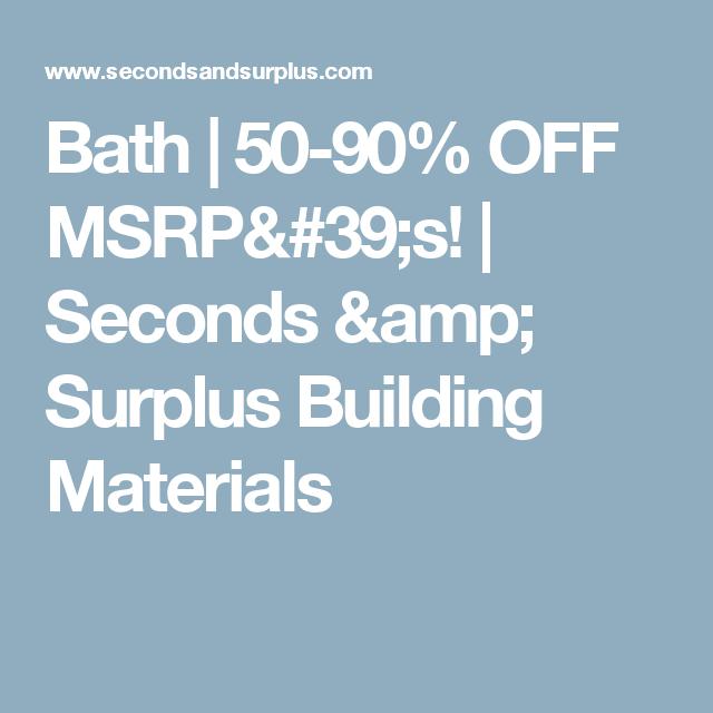 Bath 50 90 Off Msrp S Seconds Surplus Building Materials Granite Tile Barn Door Hardware Doors