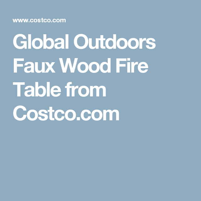 Prime Global Outdoors Faux Wood Fire Table From Costco Com Patio Download Free Architecture Designs Intelgarnamadebymaigaardcom