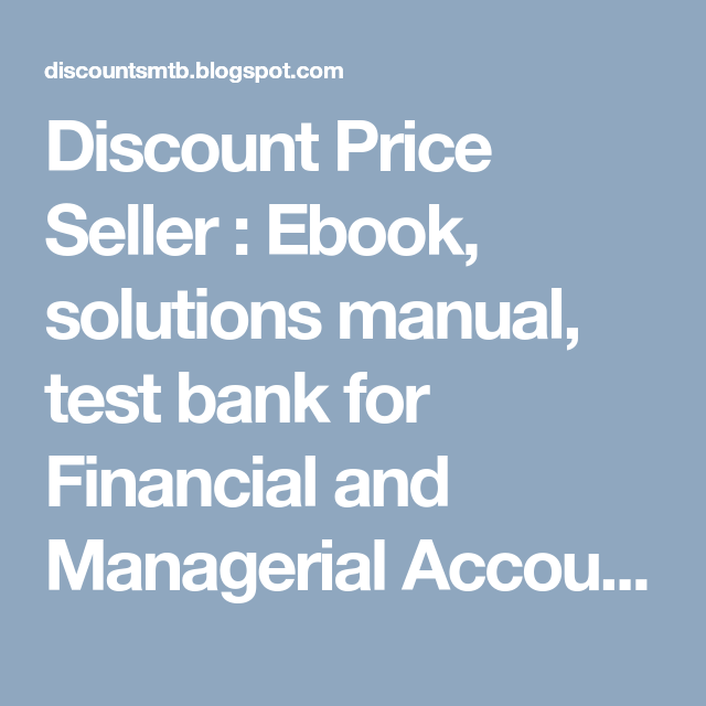 discount price seller ebook solutions manual test bank for rh pinterest com Accounting Policies Manual Bookkeeping Examples