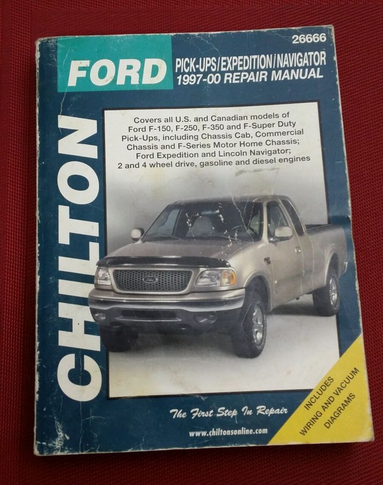 CHILTON REPAIR MANUAL BOOK 26666 FORD TRUCKS F150 F250 F350 EXPEDITION 1997  - 00