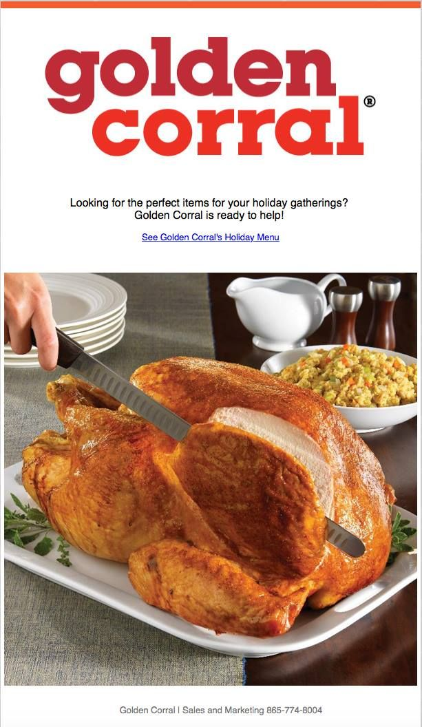let golden corral do all of the work see their holiday menus below for thanksgiving or christmas our ham turkey and fixins are made from scratch and
