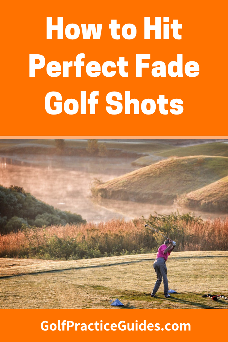 How To Hit A Fade In Golf Swing Instruction Golf Tips Golf Swing Analyzer Golf Swing
