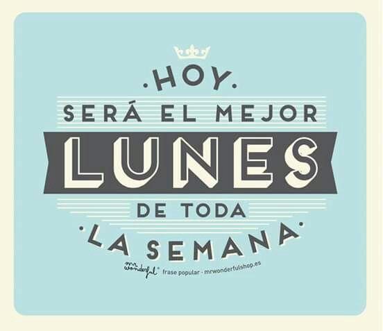 Lunes!!