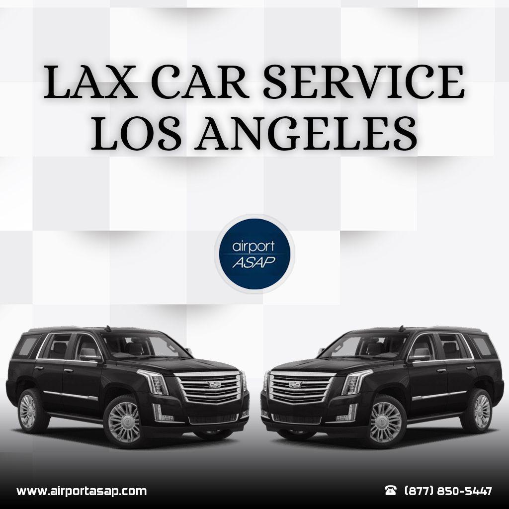 Lax Car Service Los Angeles Los angeles airport, Car, Lax