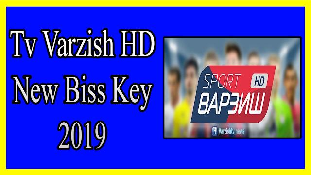 Tv Varzish HD New Biss Key 2019 Tv Varzish HD New Biss Key